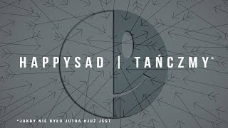 Happysad - Tańczmy (Audio)