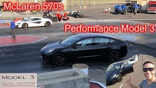 Tesla Performance Model 3 vs. McLaren 570s! 1/4 mile.
