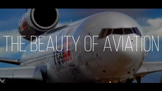 The Beauty of Aviation | A Short Film