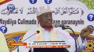 SU AALO IYO JAWAABO XALQADII 38AAD Sheikh Umal
