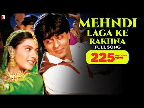 Mehndi Laga Ke Rakhna - Full Song | Shah Rukh Khan | Kajol