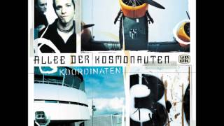 Watch Allee Der Kosmonauten Du Bist Nicht Allein feat Xavier Naidoo video