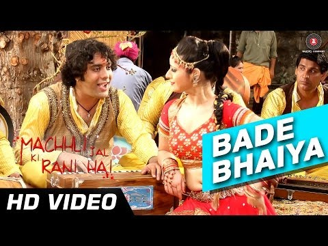 Bade Bhaiya Rangbaaz Full Video Hd | Machhli Jal Ki Rani Hai | Bhanu Uday & Swara Bhaskar video