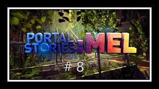 ФИНАЛ - Portal Stories: Mel #8