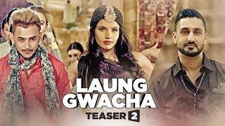 "download lagu ""laung Gwacha"" Teaser 2 Brown Gal, Millind Gaba, Bups gratis"
