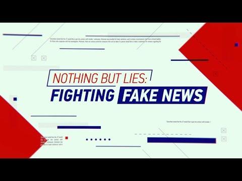 Nothing But Lies: Fighting Fake News