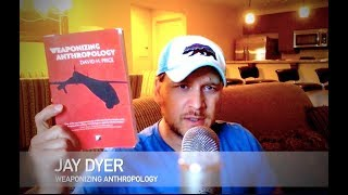 How the CIA Uses Anthropology to Subvert - Globalist Books - Jay Dyer (Half)