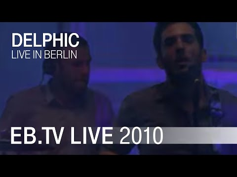 Delphic 'Red Lights' live in Berlin (2010)