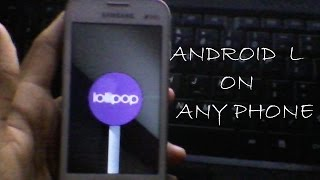How to get Android Lollipop 5.0 on any android phone