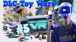 The Playroom VR Toy Wars DLC Gameplay (PSVR) Part 5 - Toy Wars