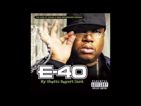 E-40 - White Gurl ft Bun B, Pimp C & Juelz Santana