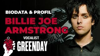 "BIODATA & PROFIL BILLIE JOE ARMSTRONG ""VOKALIS GREENDAY"""