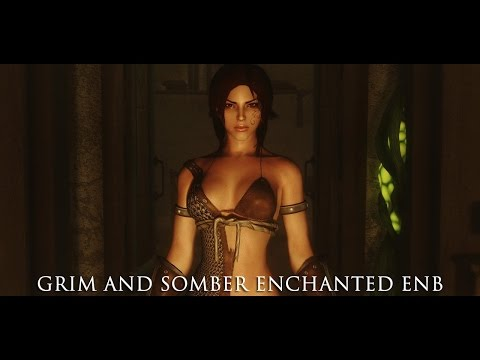 TES V - Skyrim Mods: Grim and Somber Enchanted ENB