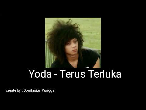 Lirik Lagu - Yoda Terus Terluka ft Today Band