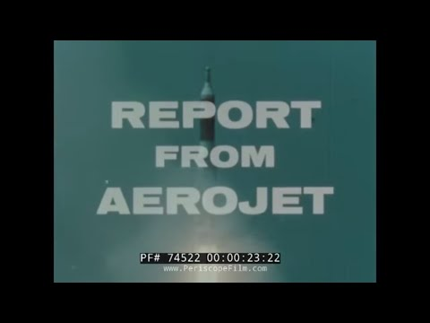 AEROJET GENERAL MISSILE & ROCKET ENGINES FILM  THEODORE VON KARMAN 74522