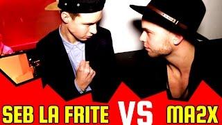 SEB LA FRITE VS MA2X ((((CLASH))))