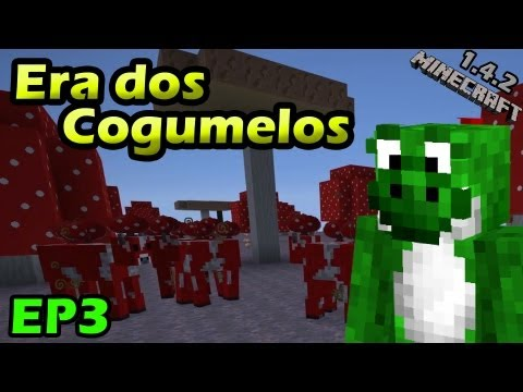 Multiplayer com Mods - Era dos Cogumelos - EP3