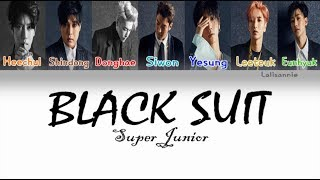 SUPER JUNIOR 슈퍼주니어 'Black Suit' Color Coded Lyrics [HAN|ROM|ENG]