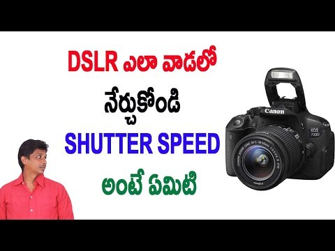 DSLR photography tutorial for beginners in Telugu   What is Shutter Speed Part #3