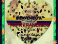 HIMNO BIENVENIDO A COLOMBIA  [video]