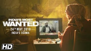 India's Most Wanted | India's Osama | Arjun Kapoor | Raj Kumar Gupta | 24th May