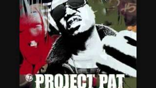 Project Pat Video - project pat - get that up off ya