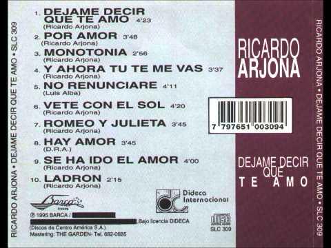 Ricardo Arjona - ARJONA - DEJAME DECIR QUE TE AMO