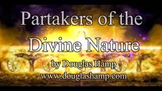 Partakers of the Divine Nature: How We Are Made In God