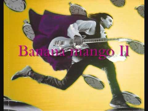Joe Satriani - Banana Mango Ii
