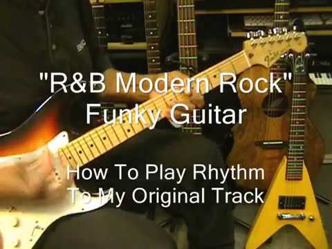 How To Play R&B Funky Strumming On Guitar With Modern Rock BIB Backing Track IN Am