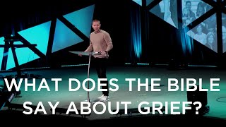 A Guide for Grief: What The Bible Says About Grief