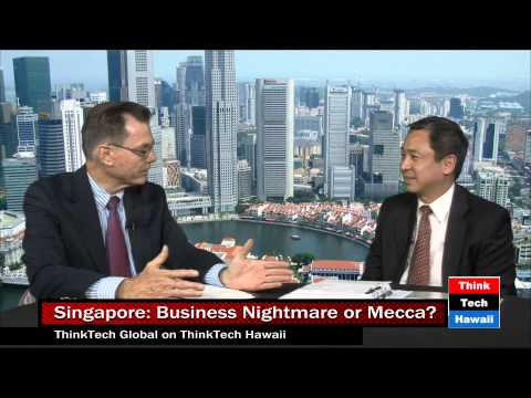 Singapore: Business Nightmare or Mecca?