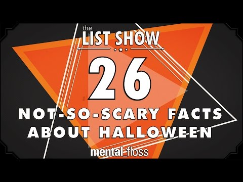 26 Not-So-Scary Facts About Halloween - mental_floss List Show (Ep.228)