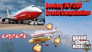 GTA V: Boeing 747-200 Best Extreme Crash Compilation
