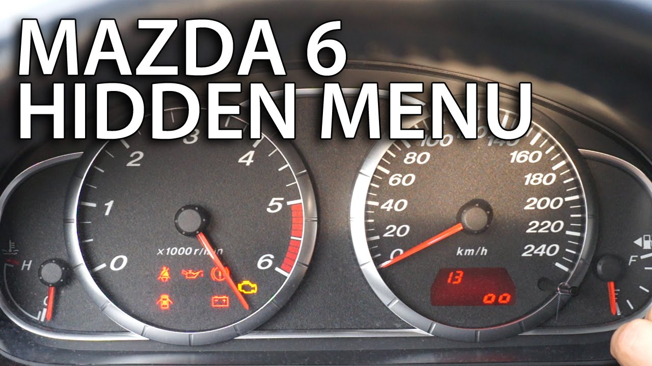 How to enter Mazda 6 hidden menu instrument cluster