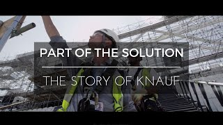 Knauf - Part of the Solution