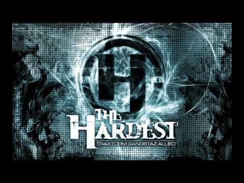 Traxtorm Gangstaz Allied - The Hardest