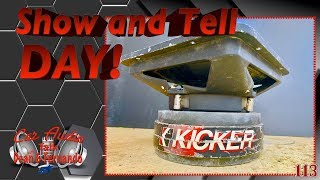 Show and tell Day  Car Audio talk Live Episode 113