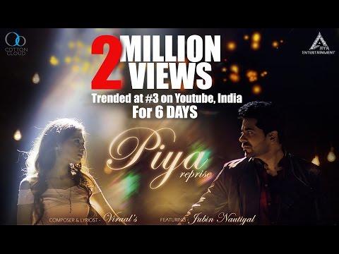 Piya Reprise Official Video | Jubin Nautiyal | Gunjan Utreja | Viraal |
