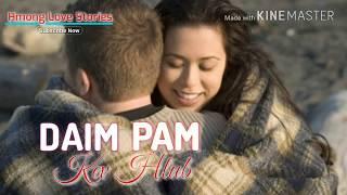 Hmong Love Stories - 017 - Daim Pam Kev Hlub