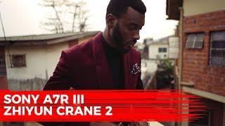 SONY A7R III + ZHIYUN CRANE 2 || 120fps