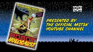 MST3K: Robot Holocaust (FULL MOVIE) - with Annotations