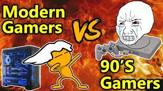 90s Gamers VS Modern Gamers