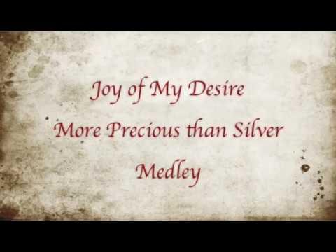 Joy of My Desire Medley - from ACAPELLA PRAISE - with lyrics and album credits