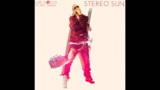 Watch Lupe Fiasco Stereo Sun (Ft. Eric Turner) video