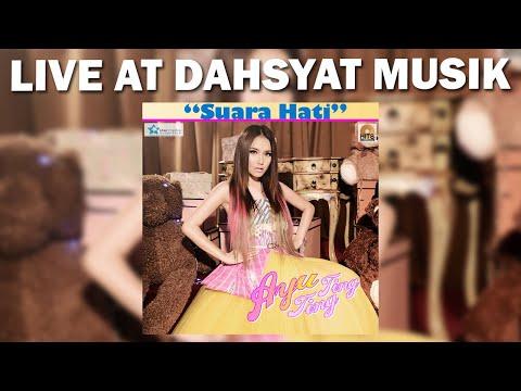 Ayu Ting Ting - Suara Hati Live DahSyat Musik