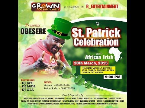 Obesere   St  Patrick Celebration video