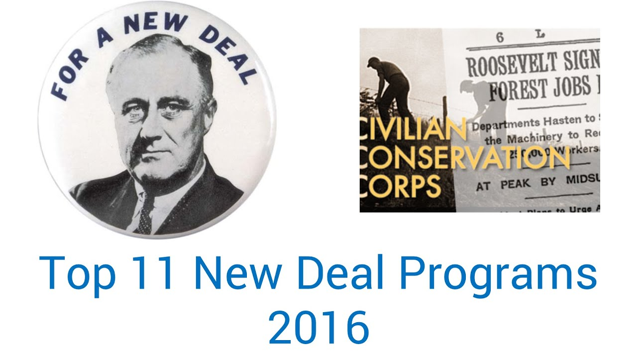 Top 11 New Deal Programs