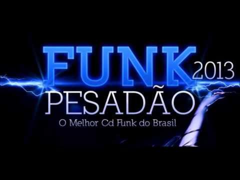 Os Melhores Funk de 2013