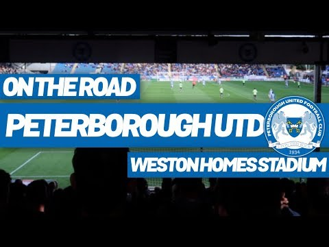 On The Road - PETERBOROUGH UNITED @ WESTON HOMES STADIUM